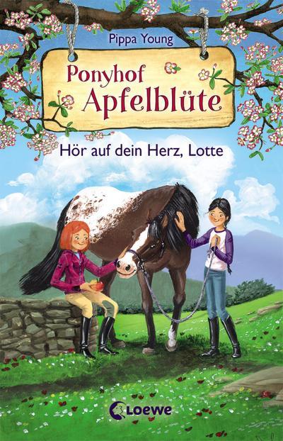 Ponyhof Apfelblüte 17 - Hör auf dein Herz, Lotte