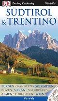 Vis-à-Vis Südtirol und Trentino; Vis à Vis; Deutsch; über 500 farbige Fotos, 3-D-Zeichnungen & Grundrisse