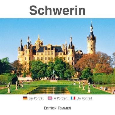 Schwerin: Ein Porträt