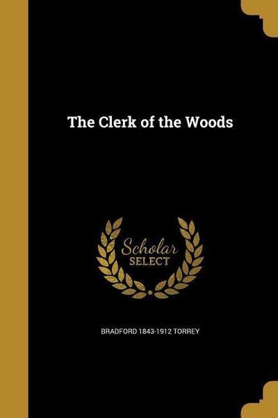 CLERK OF THE WOODS