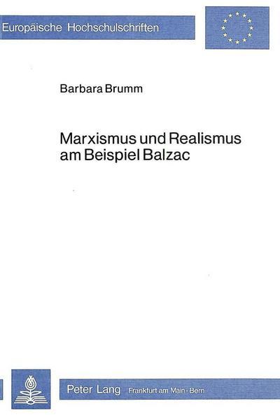 Marxismus und Realismus am Beispiel Balzac