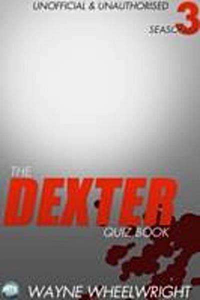 Dexter Quiz Book Season 3