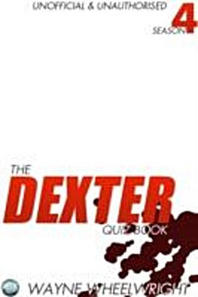 Dexter Quiz Book Season 4