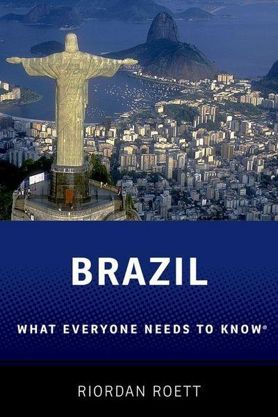 Brazil: What Everyone Need to Know