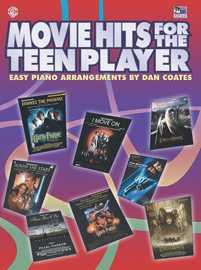 Movie Hits for the Teen Player: Easy Piano