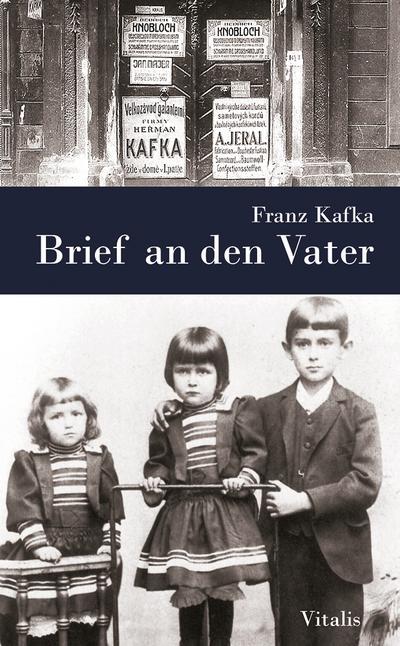 Brief an den Vater - Vitalis - Gebundene Ausgabe, Deutsch, Elisabeth Fuchs, Franz Kafka, ,