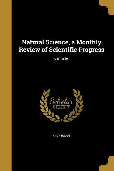 NATURAL SCIENCE A MONTHLY REVI