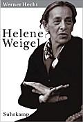 Helene Weigel: Eine große Frau des 20. Jahrhunderts. Vorwort von Siegfried Unseld