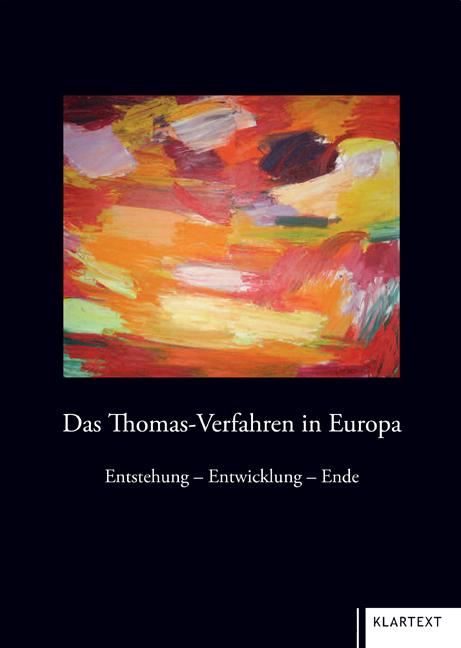 Das Thomas-Verfahren in Europa Manfred Rasch