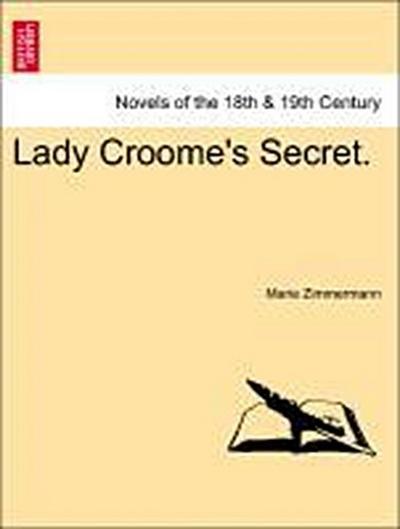 Lady Croome's Secret.