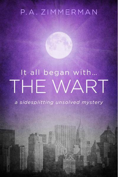 It All Began With.....The Wart