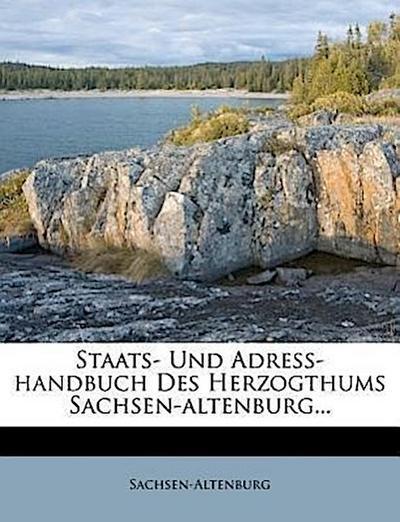 Staats- und Adreß-Handbuch des Herzogthums Sachsen-Altenburg.