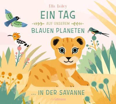 Ein Tag auf unserem blauen Planeten: In der Savanne