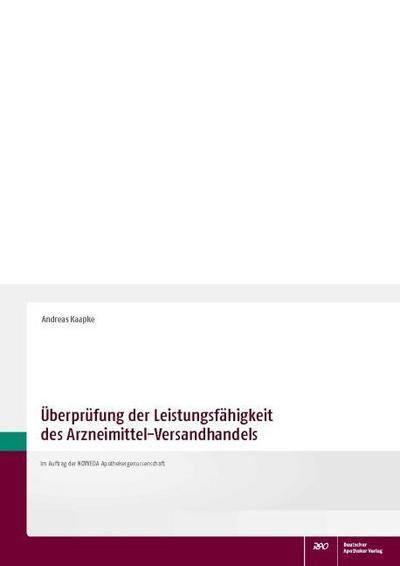 Überprüfung der Leistungsfähigkeit des Arzneimittel-Versandhandels