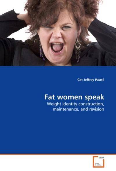 Fat women speak