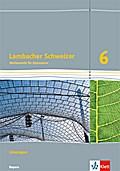Lambacher Schweizer Mathematik 6. Lösungen Klasse 6. Ausgabe Bayern ab 2017