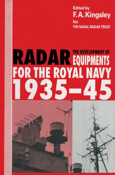 The Development of Radar Equipments for the Royal Navy, 1935-45