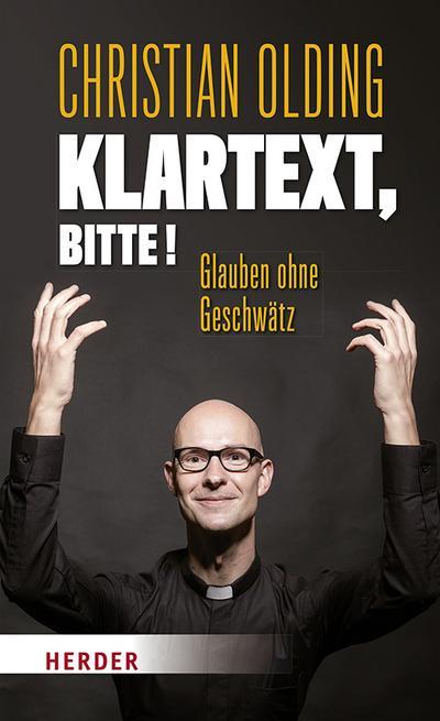Klartext, bitte!; Glauben ohne Geschwätz; Deutsch