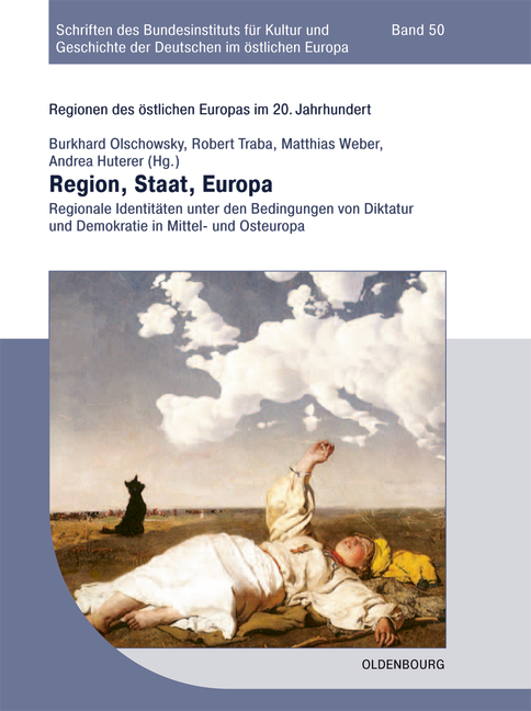 Regionen des östlichen Europas im 20. Jahrhundert 2. Region, Staat, Europa  ...