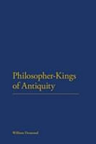 Philosopher-Kings of Antiquity
