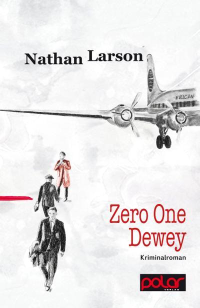 Zero One Dewey; Vorw. v. Wörtche., Thomas; Übers. v. Stumpf, Andrea; Deutsch