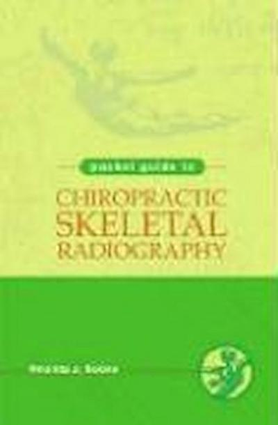 Pocket Guide to Chiropractic Skeletal Radiology