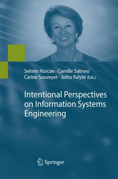 Intentional Perspectives on Information Systems Engineering