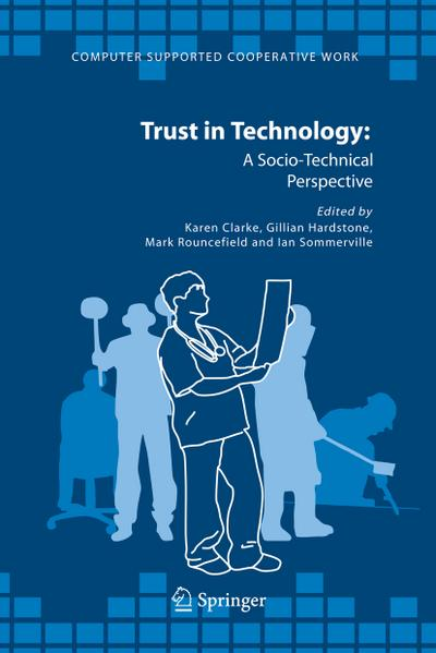 Trust in Technology: A Socio-Technical Perspective