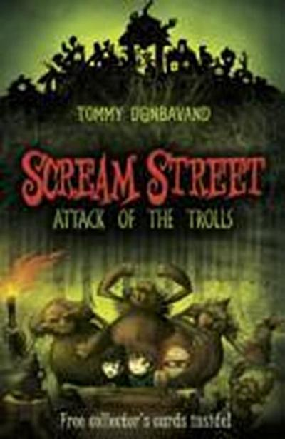 Scream Street 8: Attack of the Trolls