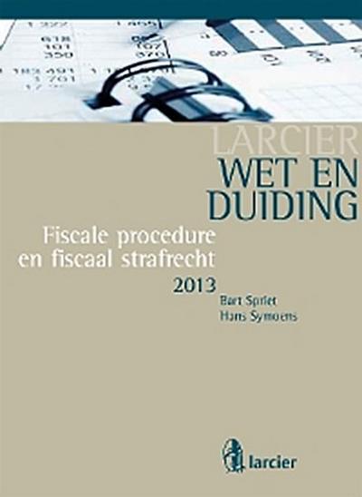 Wet & Duiding Fiscale procedure en fiscaal strafrecht