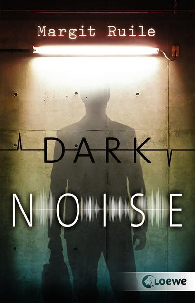 Dark Noise; Deutsch