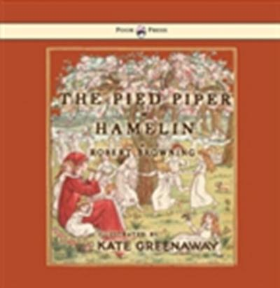 Pied Piper of Hamelin - Illustrated by Kate Greenaway