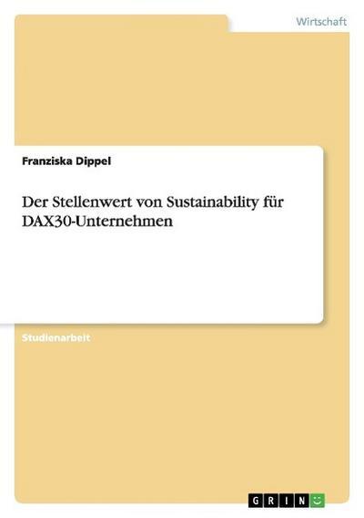 Der Stellenwert von Sustainability für DAX30-Unternehmen