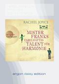 Mister Franks fabelhaftes Talent für Harmonie (DAISY Edition)