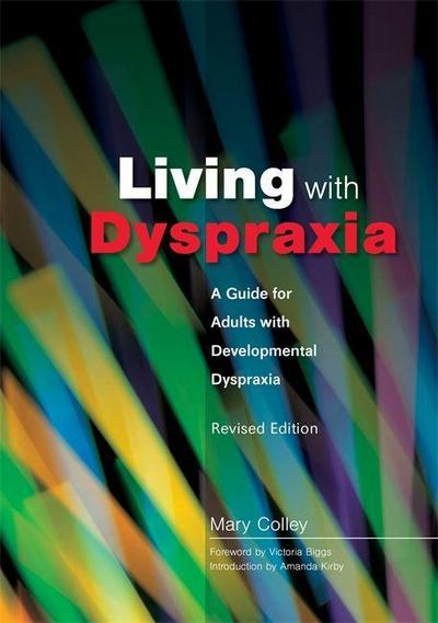 Living with Dyspraxia