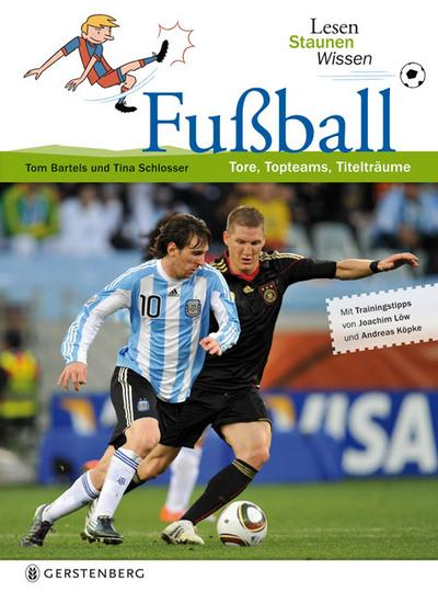 Fußball. Lesen Staunen Wissen