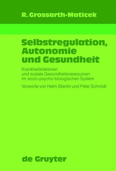 Selbstregulation, Autonomie und Gesundheit