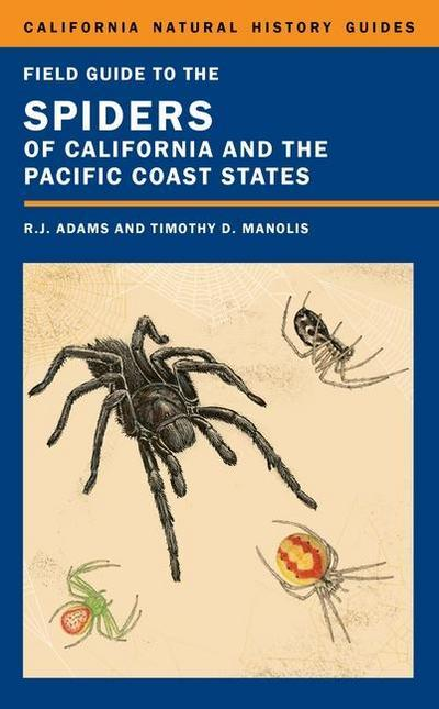 Field Guide to the Spiders of California and the Pacific Coast States