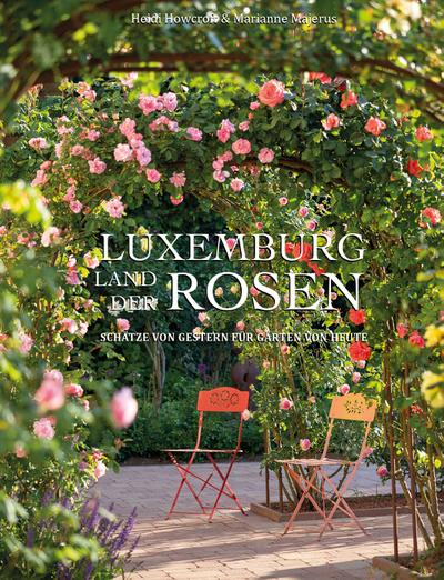 Luxemburg - Land der Rosen