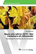 Baum des Jahres 2015 - Der Feldahorn als Allrounder