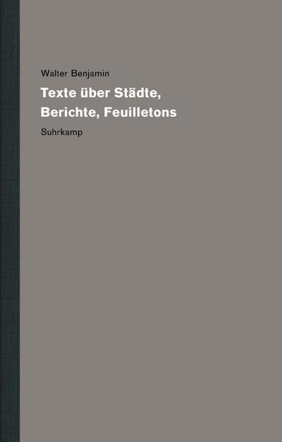 Texte über Städte, Berichte, Feuilletons