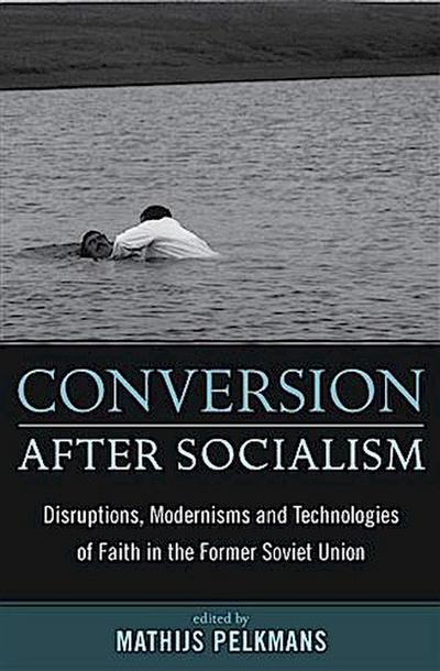 Conversion After Socialism