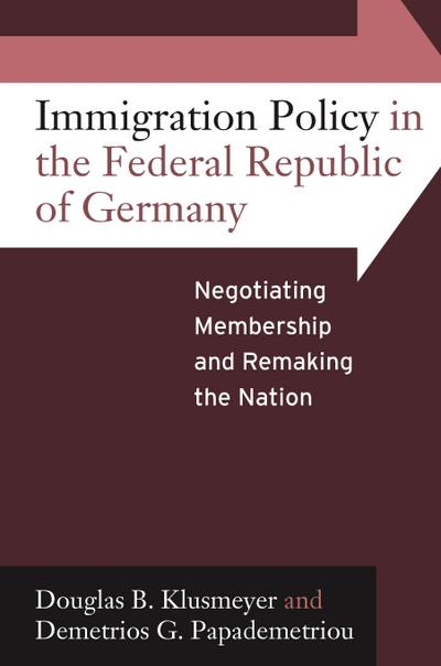 Immigration Policy in the Federal Republic of Germany
