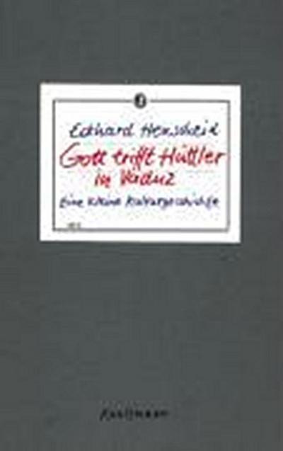Gott trifft Hüttler in Vaduz