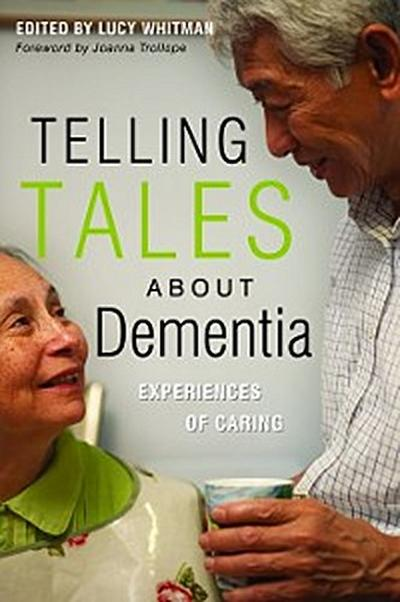 Telling Tales About Dementia