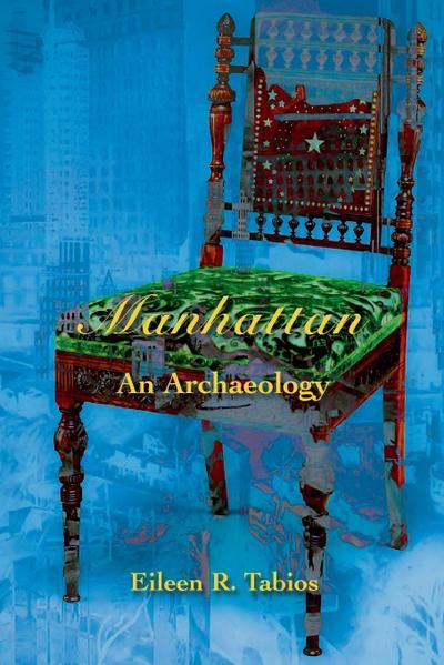 Manhattan: An Archaeology