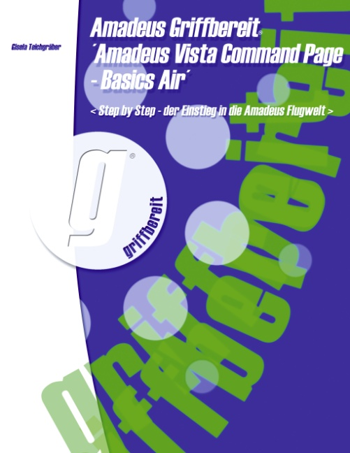 Amadeus Griffbereit - Amadeus Vista Command Page - Basics Air Gisela Teichg ...