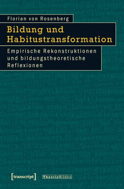 Bildung und Habitustransformation