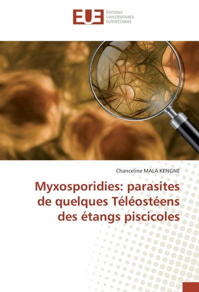 Myxosporidies: parasites de quelques Téléostéens des étangs piscicoles
