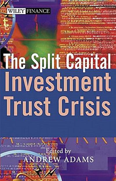 The Split Capital Investment Trust Crisis